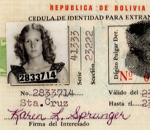 Karen moved to Bolivia to teach internationally. This is her ID!