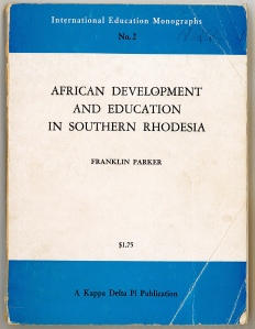 African Development and Education in Southern Rhodesia (1960)
