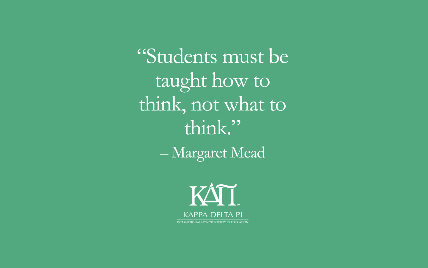 Students Must Be Taught How To Think Not What To Think Wallpaper Now Available Kdp Blog